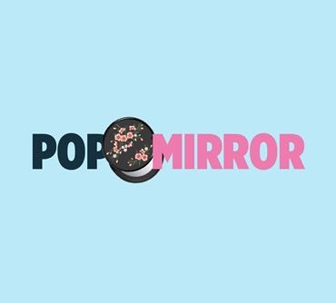POP MIRROR